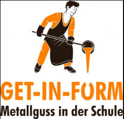 GET-IN-FORM – Metallguss in der Schule